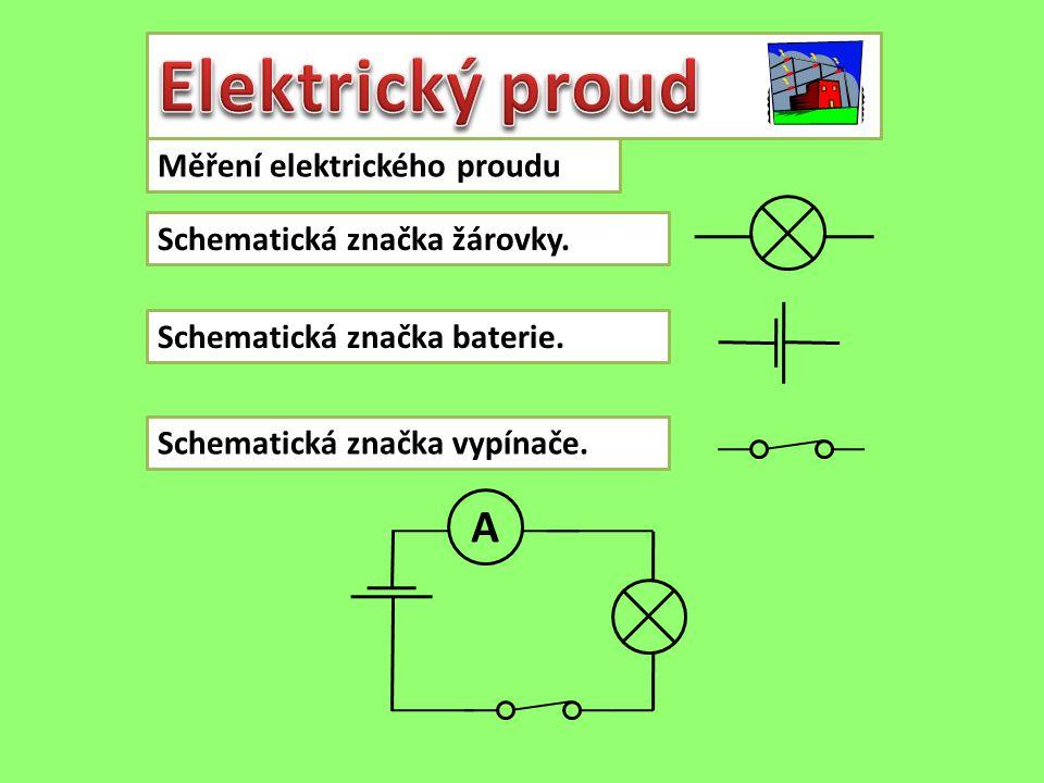 Elektrický proud A Měření elektrického proudu
