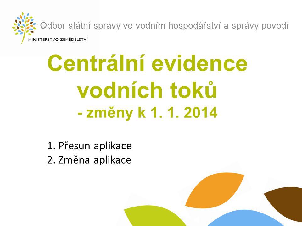 Centrální evidence vodních toků - změny k 1. 1. 2014