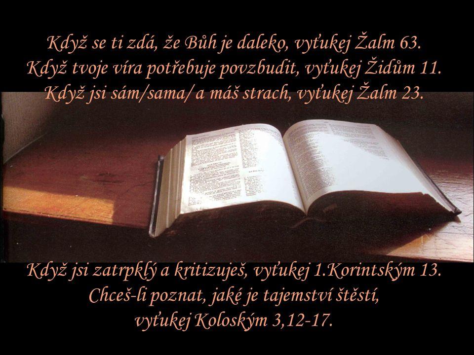 Když se ti zdá, že Bůh je daleko, vyťukej Žalm 63.