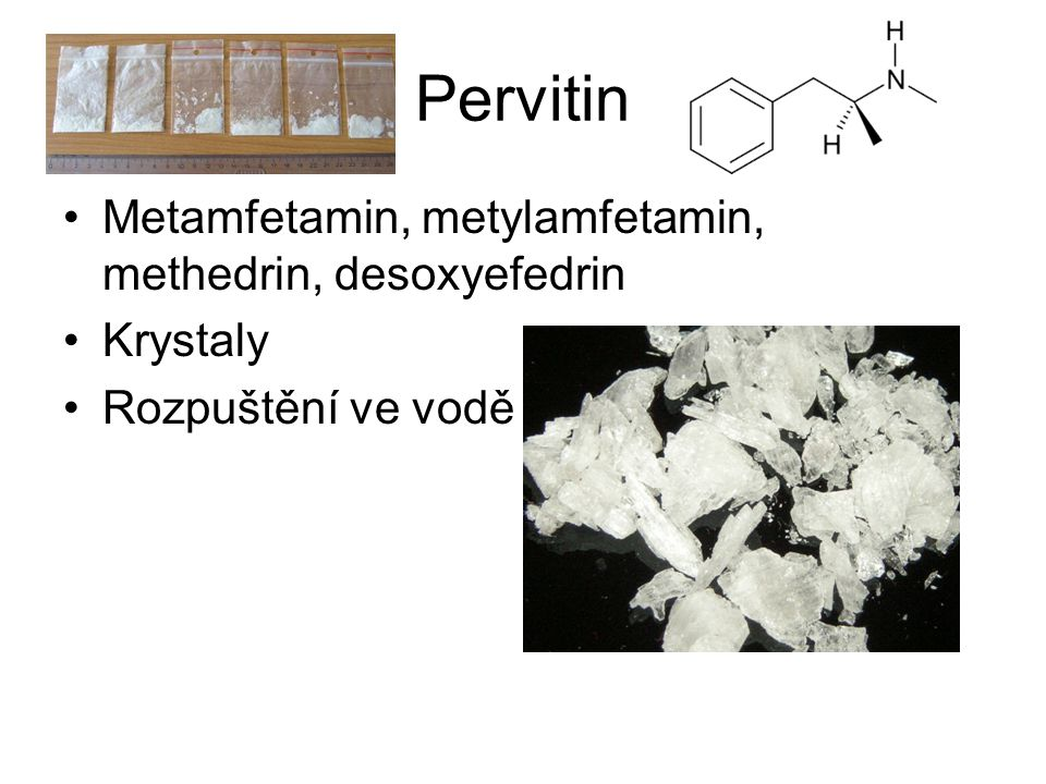 Pervitin Metamfetamin, metylamfetamin, methedrin, desoxyefedrin