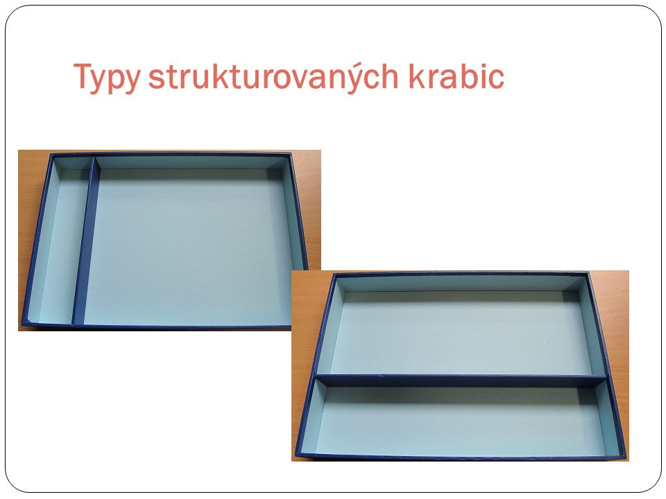 Typy strukturovaných krabic