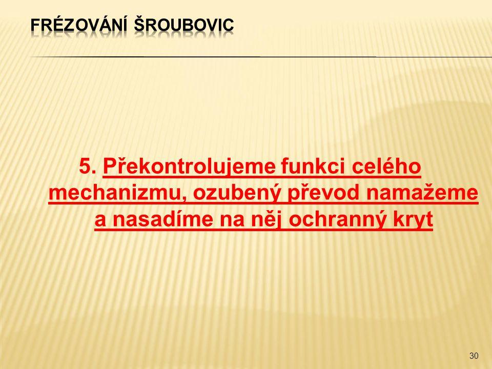 Frézování šroubovic 5.