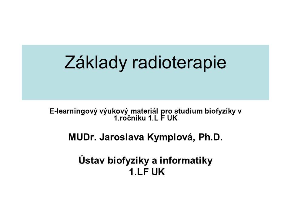 MUDr. Jaroslava Kymplová, Ph.D. Ústav biofyziky a informatiky