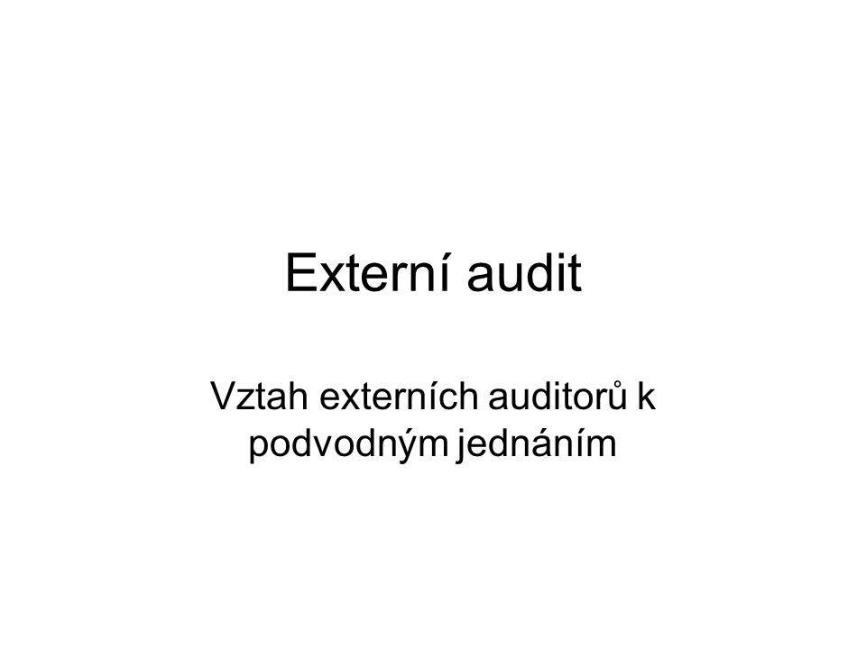 Vztah externích auditorů k podvodným jednáním