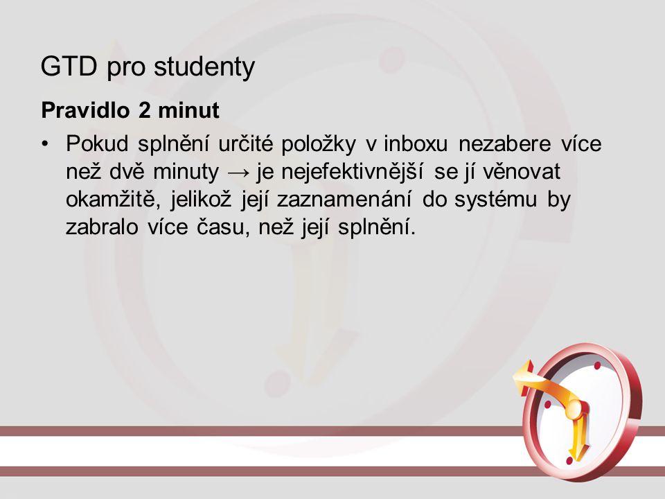 GTD pro studenty Pravidlo 2 minut