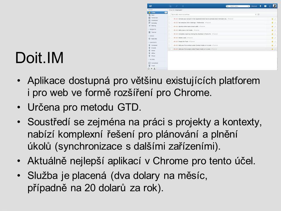 Doit.IM Aplikace dostupná pro většinu existujících platforem i pro web ve formě rozšíření pro Chrome.