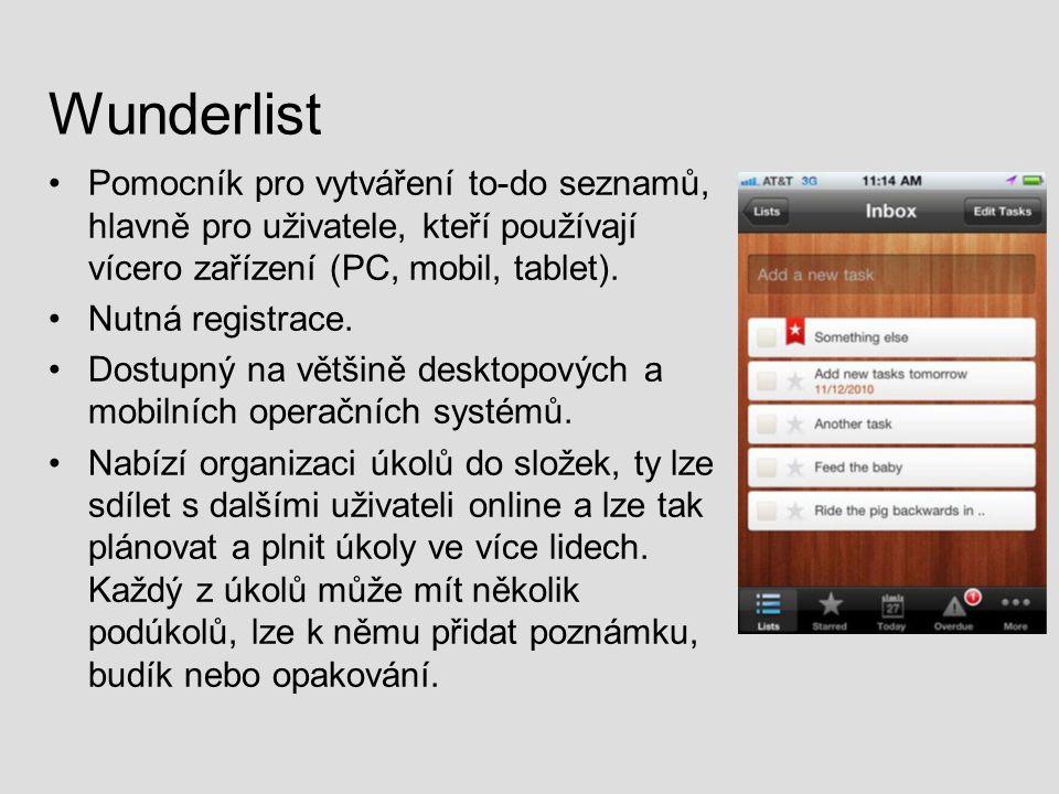 Wunderlist Pomocník pro vytváření to-do seznamů, hlavně pro uživatele, kteří používají vícero zařízení (PC, mobil, tablet).