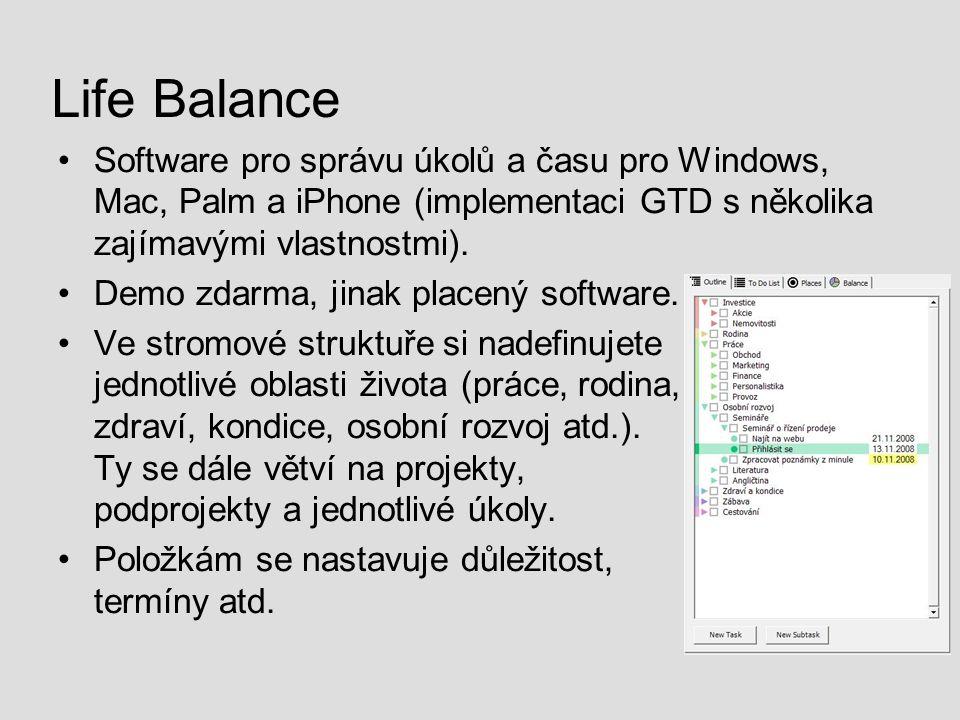 Life Balance Software pro správu úkolů a času pro Windows, Mac, Palm a iPhone (implementaci GTD s několika zajímavými vlastnostmi).