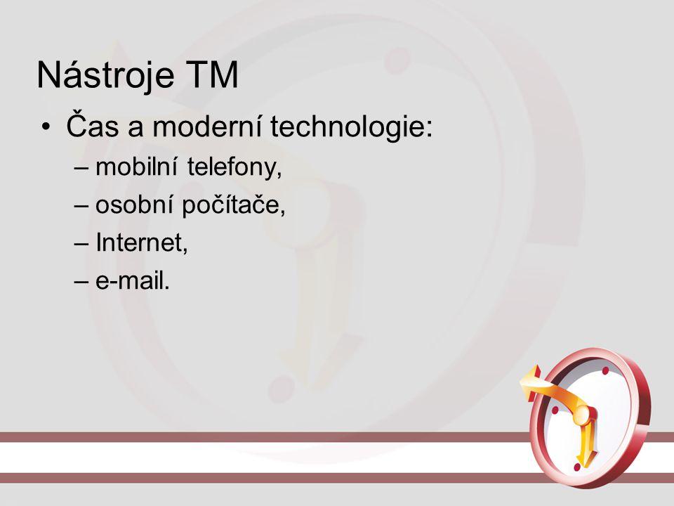 Nástroje TM Čas a moderní technologie: mobilní telefony,