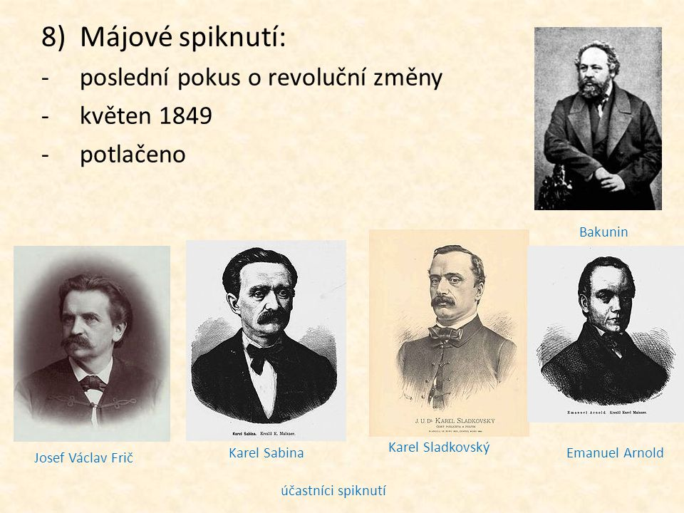 Májové spiknutí: poslední pokus o revoluční změny květen 1849