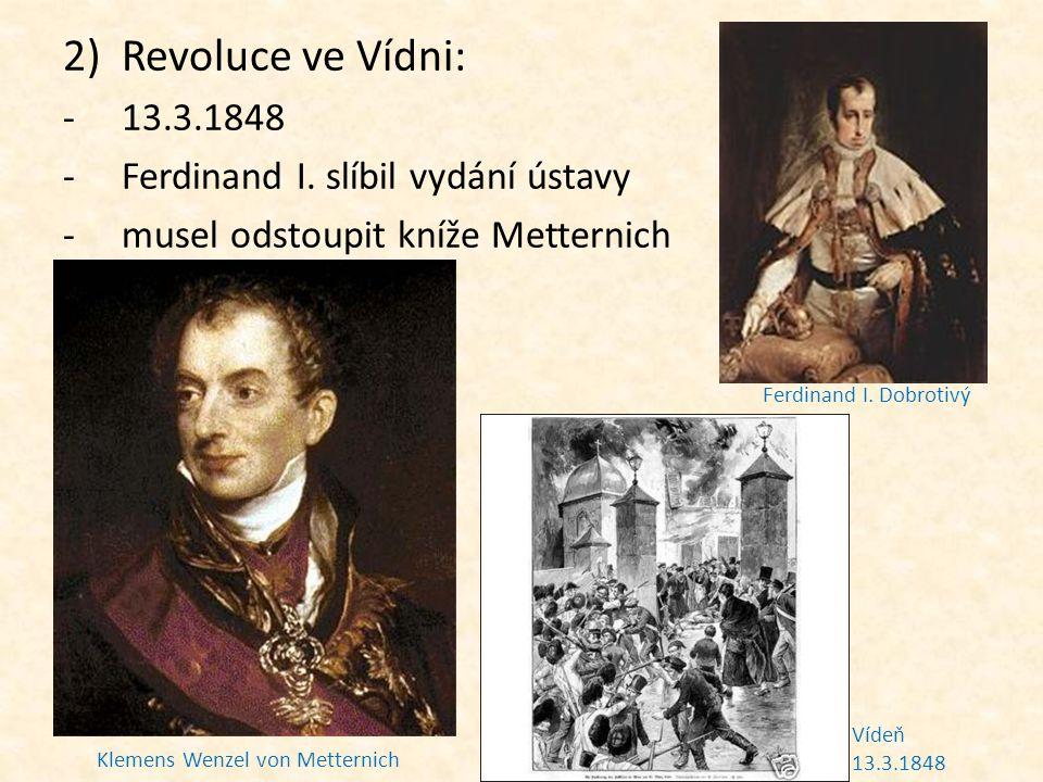Revoluce ve Vídni: 13.3.1848 Ferdinand I. slíbil vydání ústavy