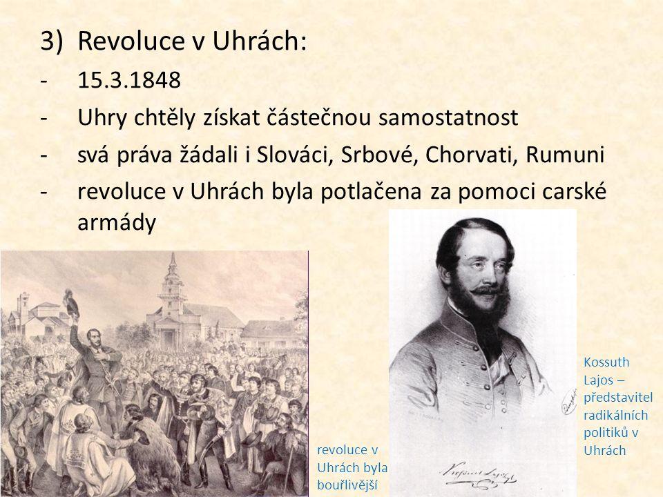 Revoluce v Uhrách: 15.3.1848 Uhry chtěly získat částečnou samostatnost