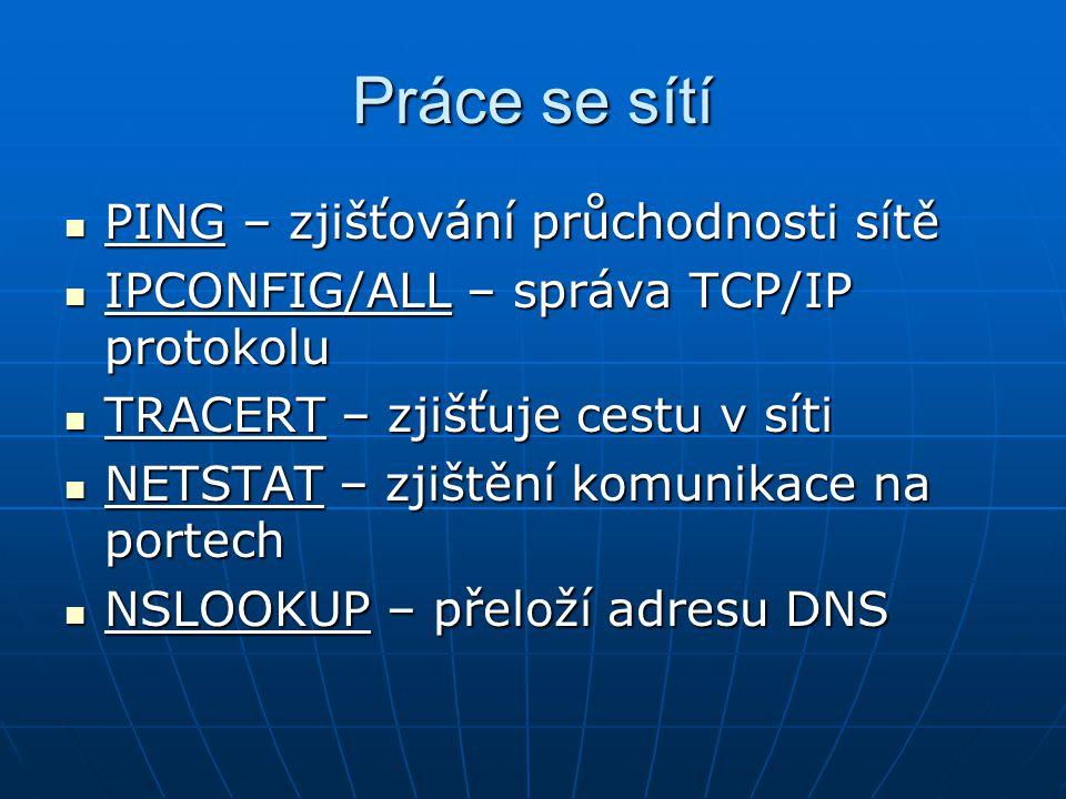 Práce se sítí PING – zjišťování průchodnosti sítě