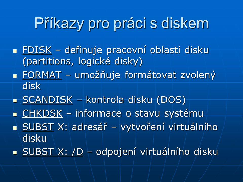 Příkazy pro práci s diskem