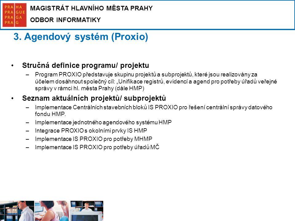 3. Agendový systém (Proxio)