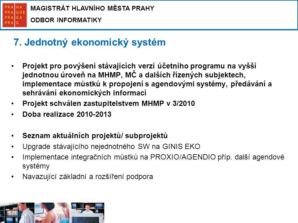7. Jednotný ekonomický systém