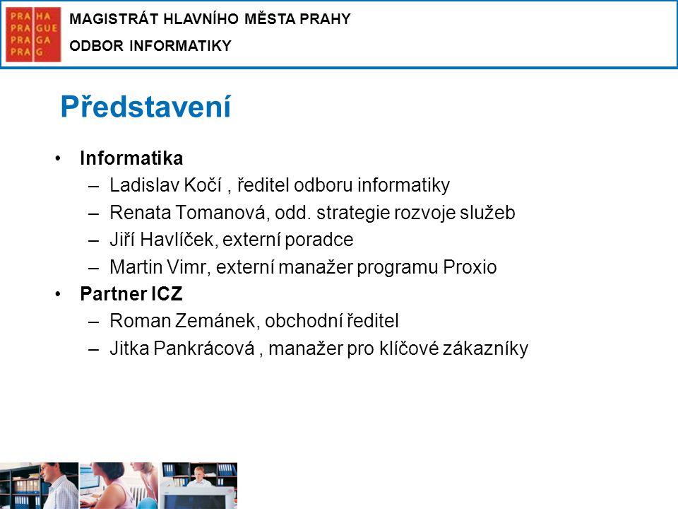 Představení Informatika Ladislav Kočí , ředitel odboru informatiky