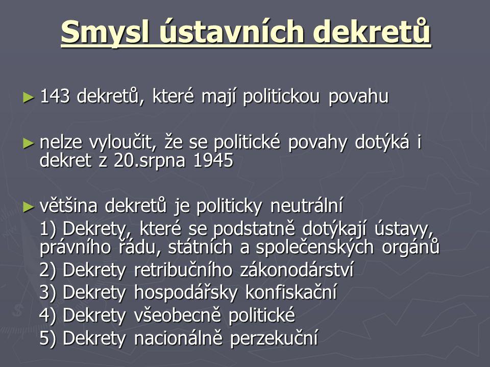Smysl ústavních dekretů