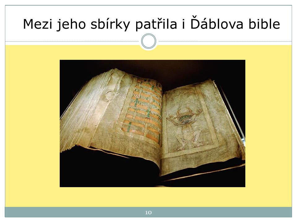 Mezi jeho sbírky patřila i Ďáblova bible