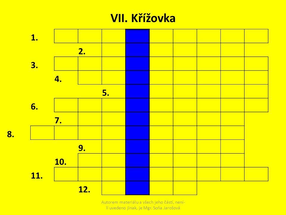 VII. Křížovka 1. 2. 3. 4. 5. 6. 7. 8. 9. 10. 11. 12.