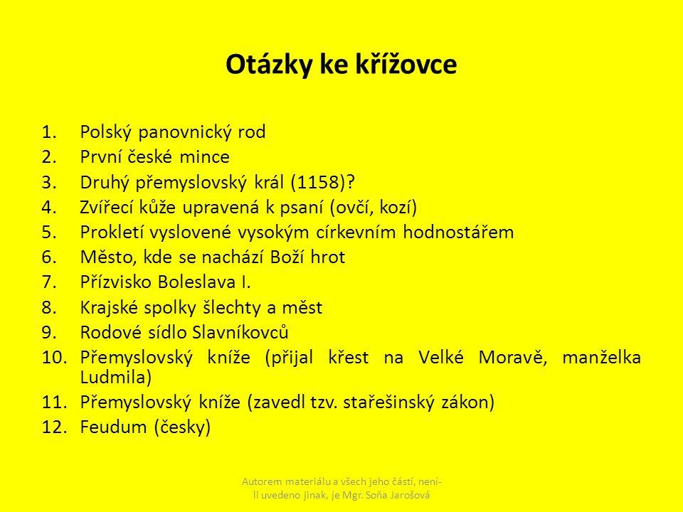 Otázky ke křížovce Polský panovnický rod První české mince