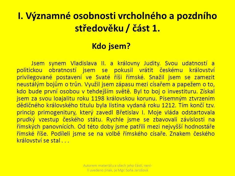 I. Významné osobnosti vrcholného a pozdního středověku / část 1.
