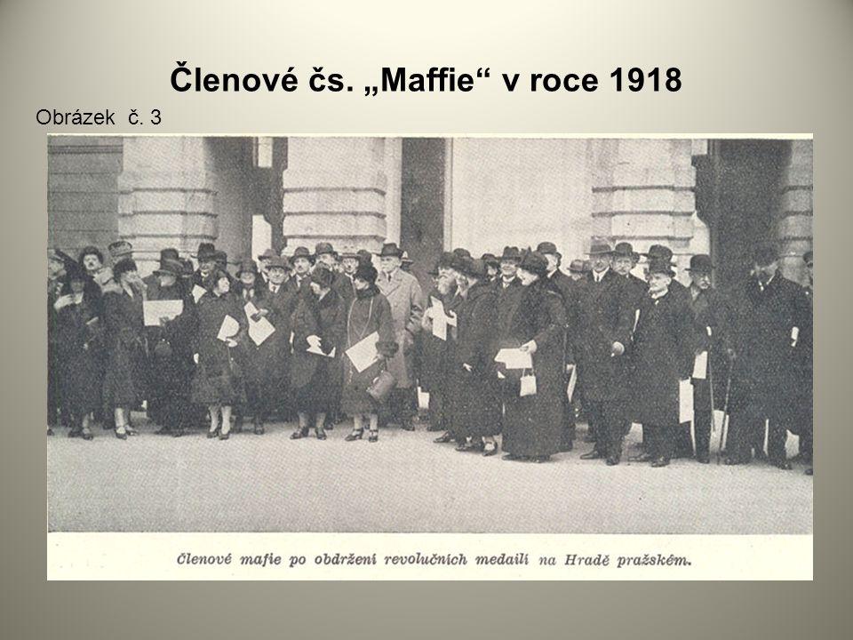 """Členové čs. """"Maffie v roce 1918"""