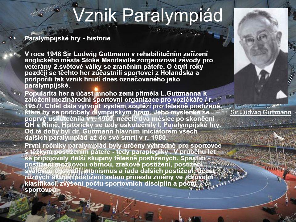 Vznik Paralympiád Paralympijské hry - historie