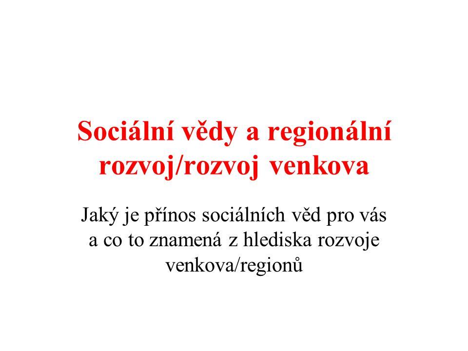 Sociální vědy a regionální rozvoj/rozvoj venkova