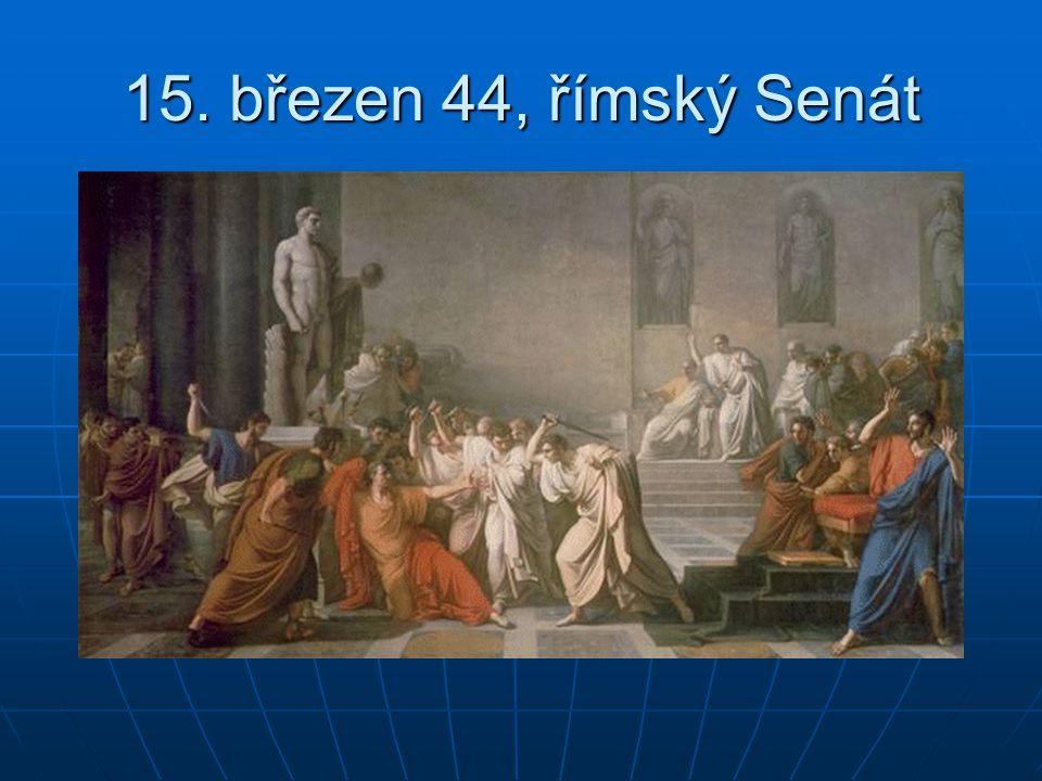 15. březen 44, římský Senát