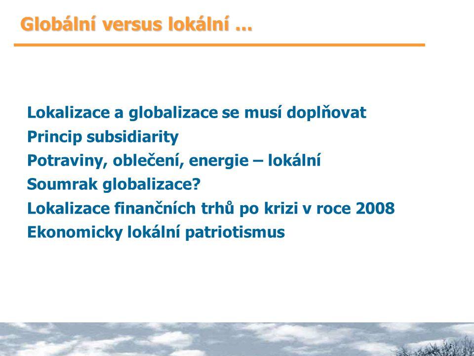 Globální versus lokální ...
