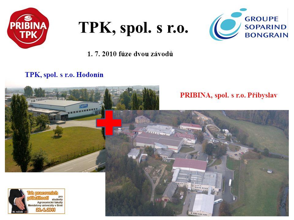 TPK, spol. s r.o. 1. 7. 2010 fúze dvou závodů