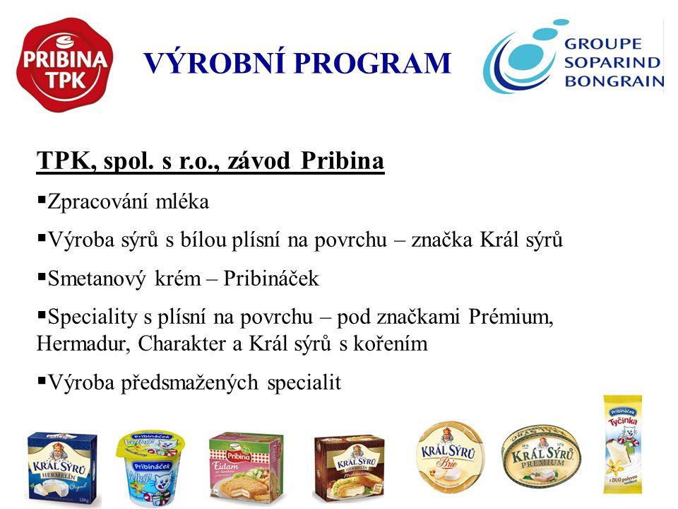 VÝROBNÍ PROGRAM TPK, spol. s r.o., závod Pribina Zpracování mléka