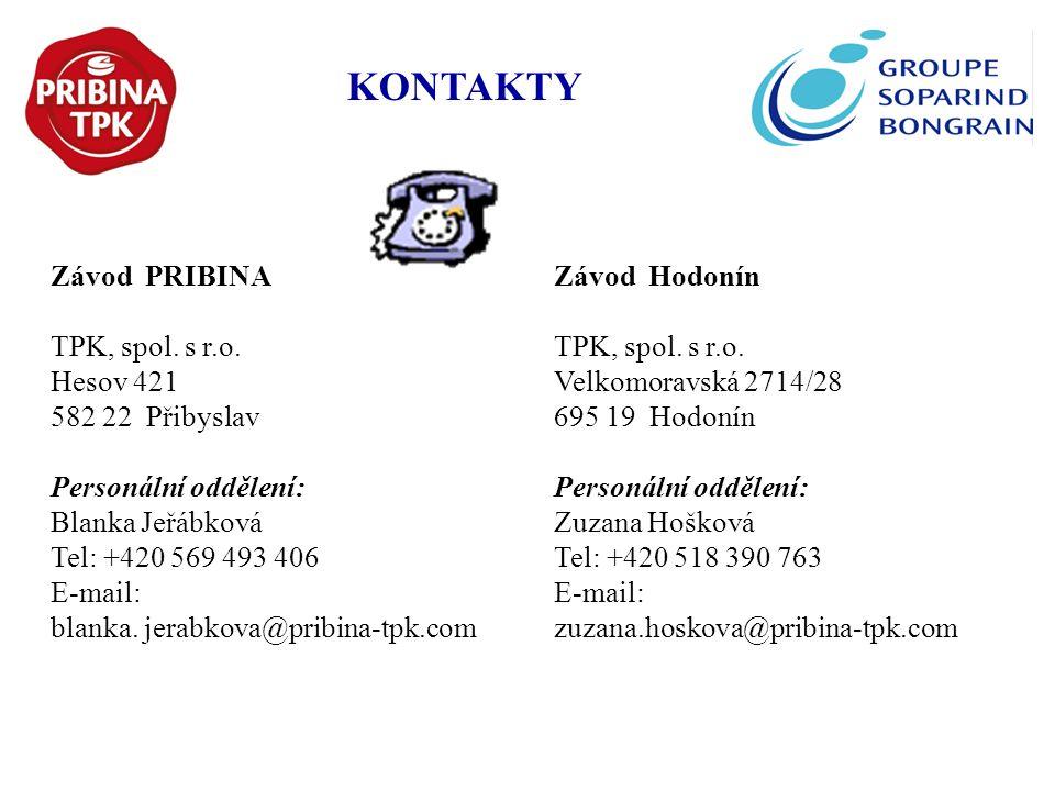 KONTAKTY Závod PRIBINA TPK, spol. s r.o. Hesov 421 582 22 Přibyslav