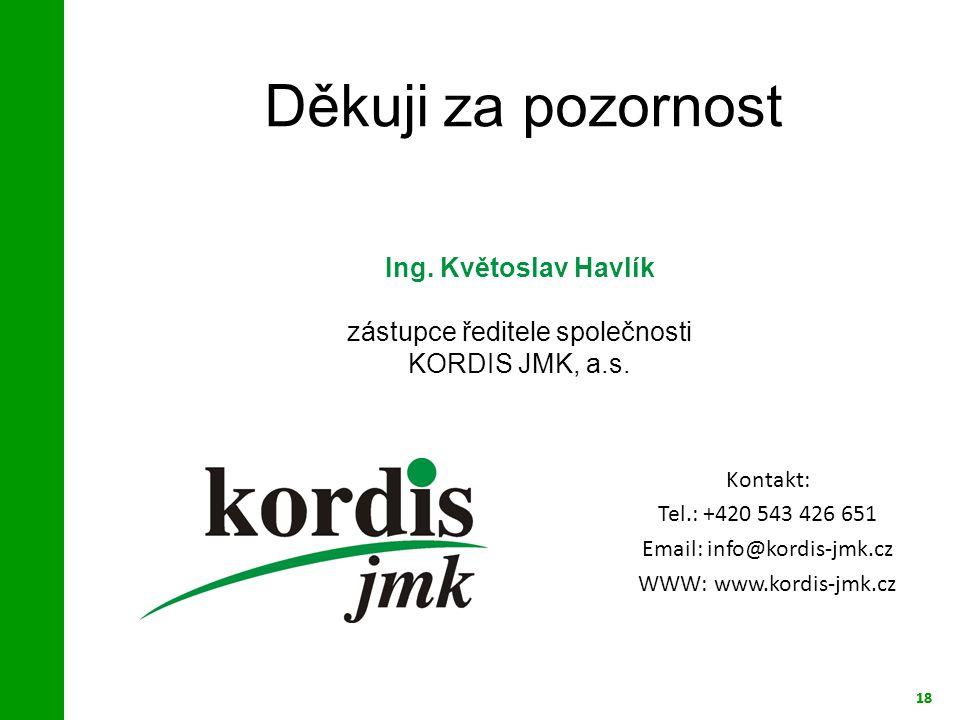zástupce ředitele společnosti KORDIS JMK, a.s.