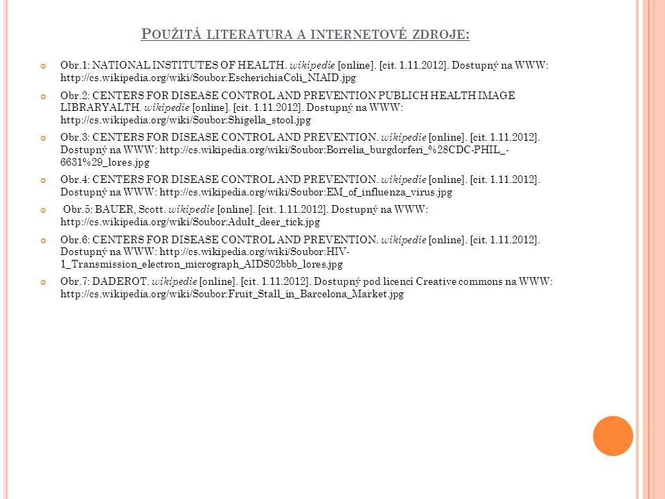 Použitá literatura a internetové zdroje: