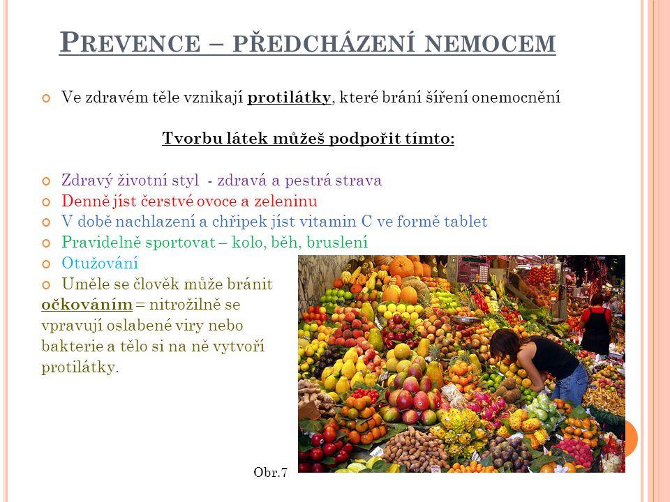 Prevence – předcházení nemocem