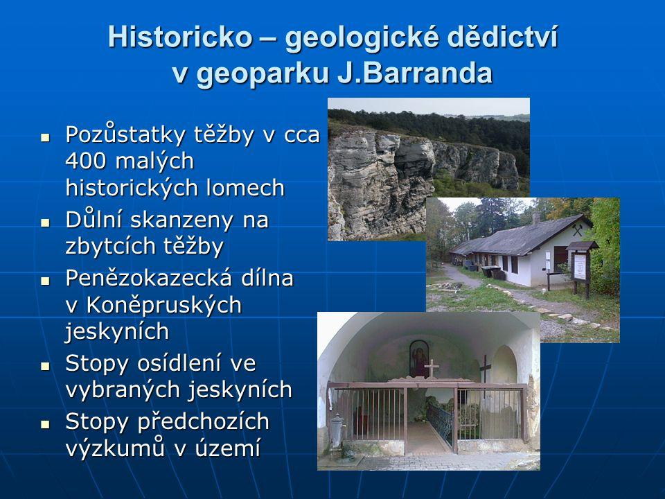 Historicko – geologické dědictví v geoparku J.Barranda