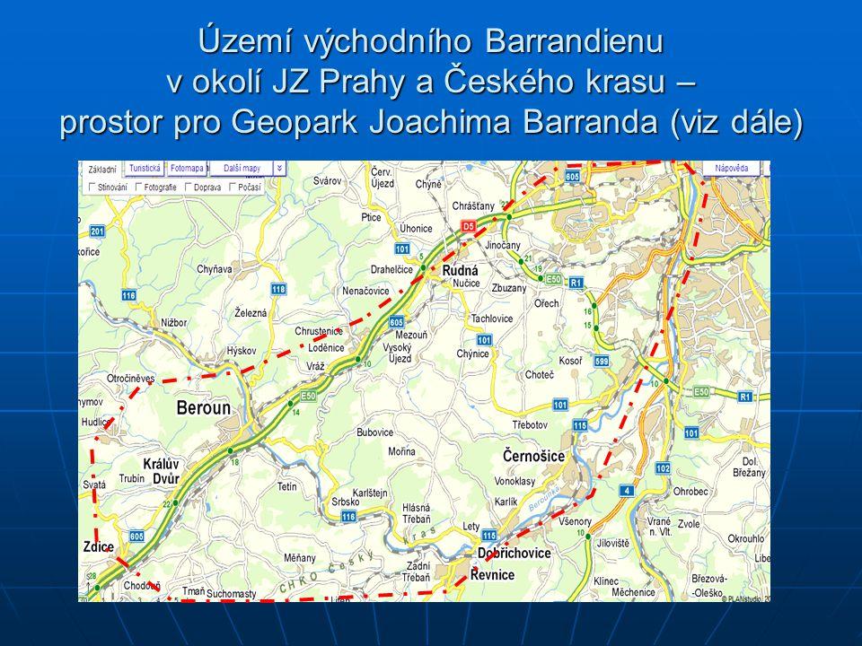 Území východního Barrandienu v okolí JZ Prahy a Českého krasu – prostor pro Geopark Joachima Barranda (viz dále)