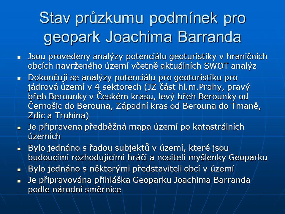 Stav průzkumu podmínek pro geopark Joachima Barranda