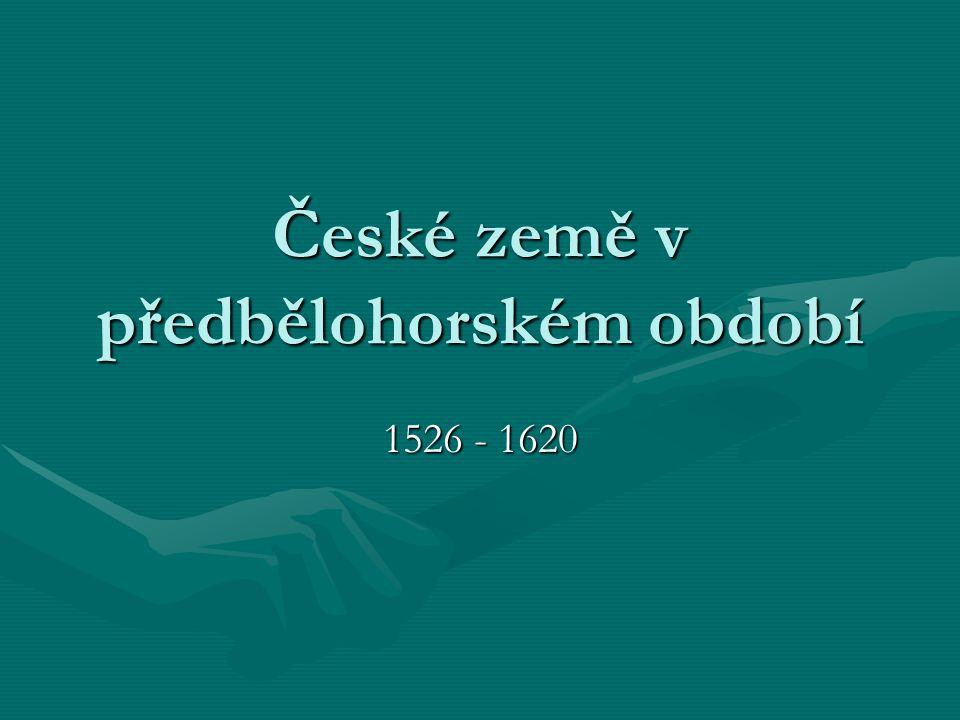 České země v předbělohorském období