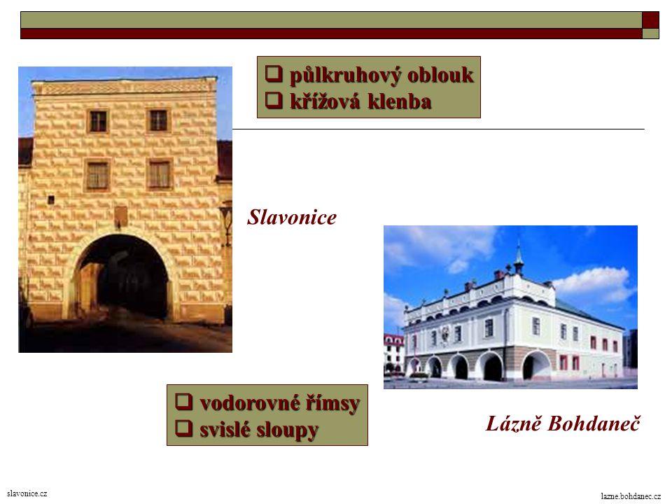 půlkruhový oblouk křížová klenba Slavonice vodorovné římsy