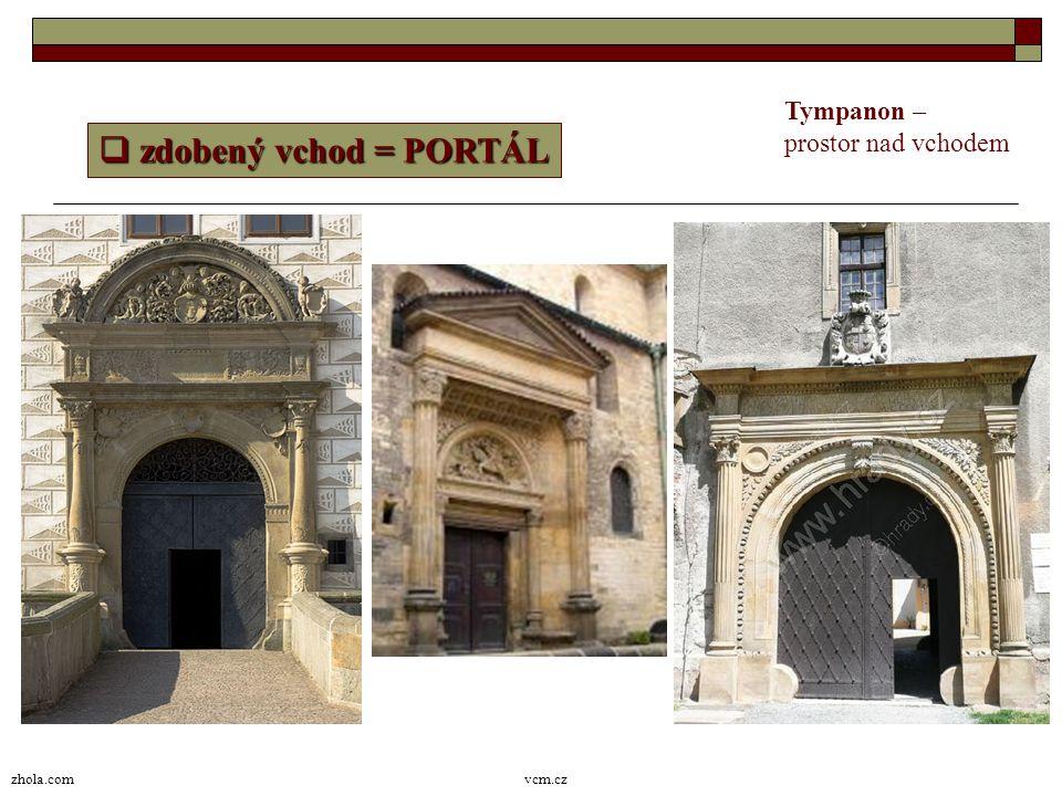 Tympanon – prostor nad vchodem zdobený vchod = PORTÁL zhola.com vcm.cz