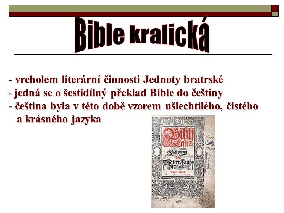 Bible kralická vrcholem literární činnosti Jednoty bratrské