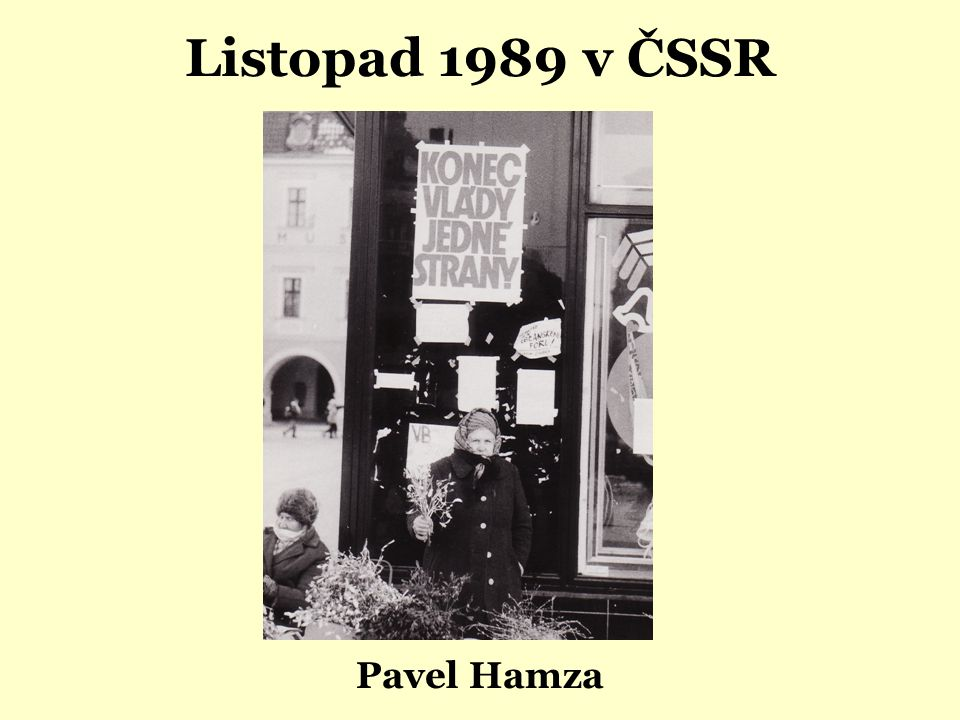 Listopad 1989 v ČSSR Pavel Hamza