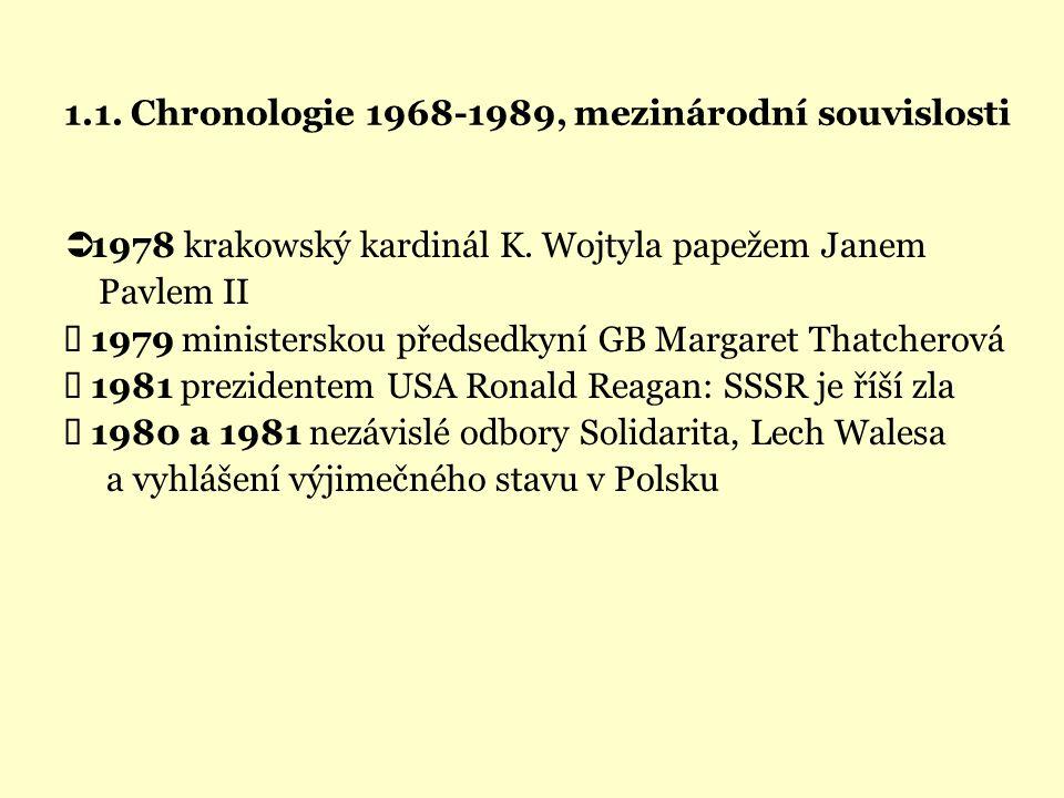 1.1. Chronologie 1968-1989, mezinárodní souvislosti