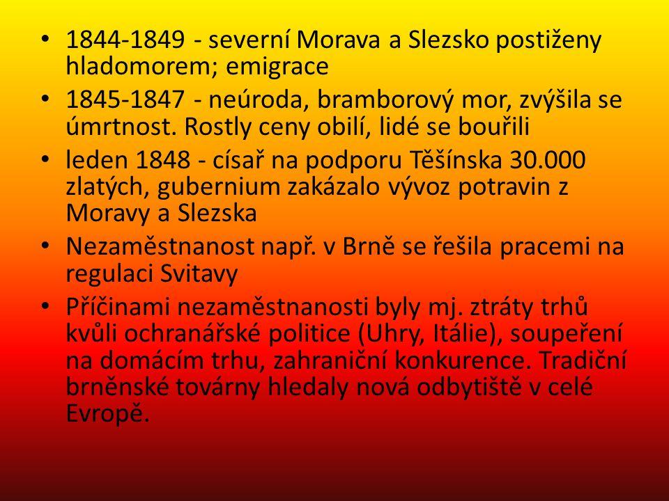 1844-1849 - severní Morava a Slezsko postiženy hladomorem; emigrace