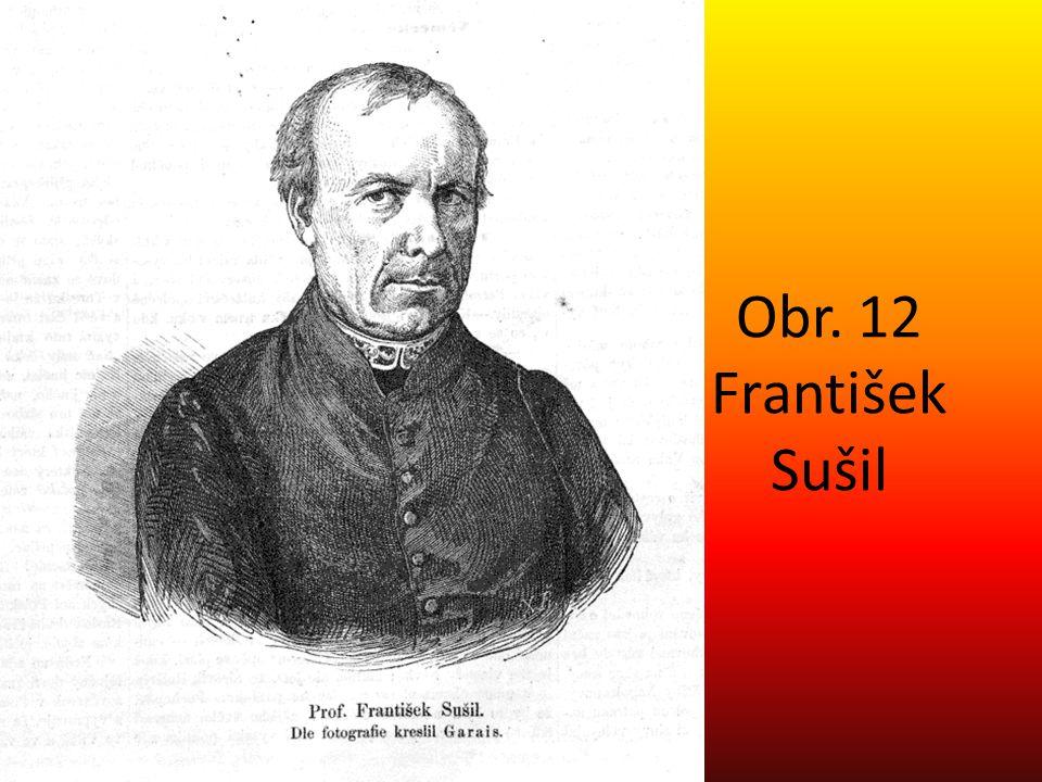 Obr. 12 František Sušil