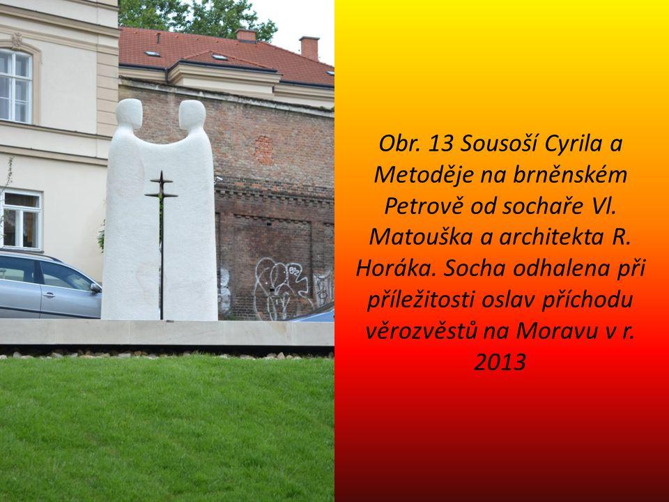 Obr. 13 Sousoší Cyrila a Metoděje na brněnském Petrově od sochaře Vl