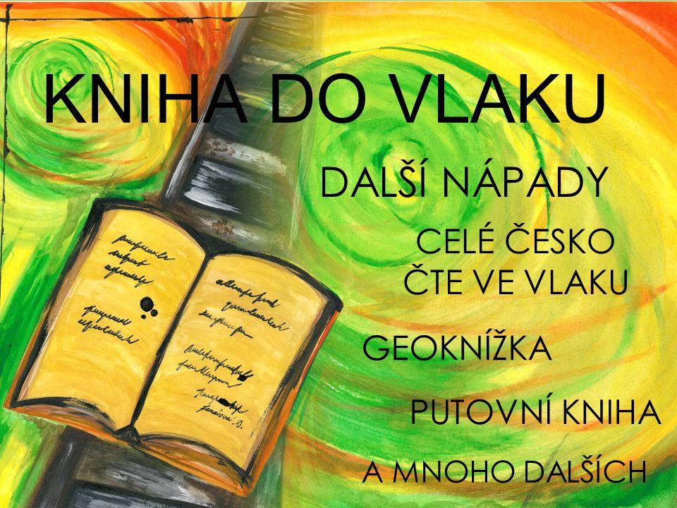 KNIHA DO VLAKU Další nápady Celé česko čte ve vlaku GEOKNÍŽKA